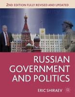Russian Government And Politics (comparative Government And Politics): By Eri...