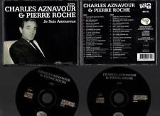 """CHARLES AZNAVOUR & PIERRE ROCHE """"Je Suis Amoureux"""" (2 CD) 2005"""