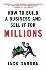 How to Build a Business and Sell It for Millions (Paperback or Softback)