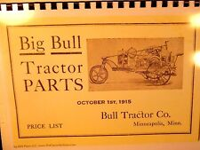 1915 Big Bull Tractor Parts Price list Oct. 1st, 1915 Bull Tractor Co.  Mpls, Mn
