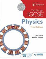 Cambridge IGCSE Physics 3rd Edition,Tom Duncan, Heather Kennett