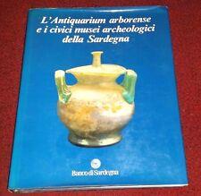 Banco di Sardegna L'ANTIQUARIUM ARBORENSE E I CIVICI MUSEI ARCHEOLOGICI..   9/16