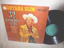 MONTANA SLIM (WILF CARTER)-32 WONDERFUL YEARS VG+/NM LP