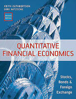 Quantitative Financial Economics: Stocks, Bonds  and Foreign Exchange by Keith