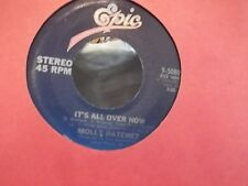 45N MOLLY HATCHET ITS ALL OVER NOW/GOOD ROCKIN  ON EPIC  RECORDS