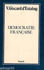 Démocratie française // Valéry GISCARD D'ESTAING // V.G.E // 1 ère Edition