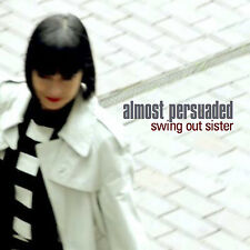 Swing out Sister Almost Persuaded CD 12 Track in Gatefold Card Sleeve (sos1701