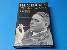H. L. Mencken The American Scene:A Reader  1965 First Edition