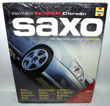 Haynes Extreme Citroen Saxo, Guide To Modifying, HB, Brand New, Sealed.