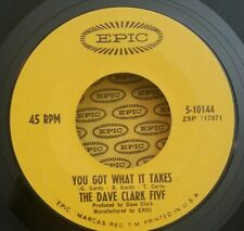 Dave Clark Five Epic 5-10144 45 RPM YOU GOT WHAT IT TAKES /  45 SHIPS FREE