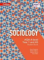 AQA A-level Sociology - Student Book 1: 4th Edition, Aiken, Dave, Moore, Stephen