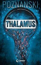 Thalamus von Ursula Poznanski (Buch) NEU