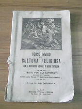 LIBRO CORSO MEDIO DI CULTURA RELIGIOSA AZIONE CATTOLICA 1932  L-5