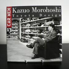 CAR MEN 13 : KAZUO MOROHOSHI (TOYOTA DESIGN) MARZIA GANDINI (2003) 88-7960-145-8
