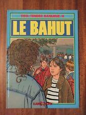 + Tito Tendre Banlieue n°4 - Le Bahut 1988 +