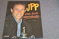 JPP, mes buts dans la vie, SOLAR 1993 (J6)