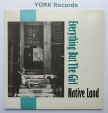 "EVERYTHING BUT THE GIRL - Native Land - Ex Con 12"" Single Blanco Y Negro NEG 6T"