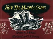 HOW THE MAORIS CAME...A.W. REED..1956