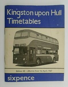KINGSTON UPON HULL APRIL 1967 ~ BUS SERVICES TIMETABLE BOOKLET (40th EDITION)