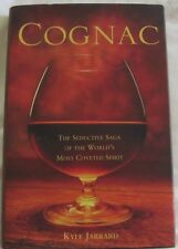 COGNAC: The Seductive Saga of the World's Most Coveted Spirit, Kyle Jarrard hcdj