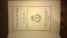 Original Copy 1899 Long Live The King Guy Boothby