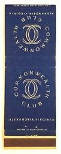 Rare Matchbook Cover - COMMONWEALTH CLUB - ALEXANDRIA, VIRGINIA