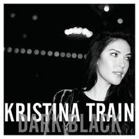 KRISTINA TRAIN - DARK BLACK  CD  12 TRACKS INTERNATIONAL POP  NEU