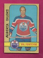 1972-73 OPC WHA # 319 OILERS VAL FONTEYNE  HIGH # VG CARD (INV# 7501)