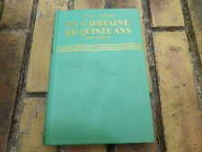 UN CAPITAINE DE QUINZE ANS 2eme partie JULES VERNE édition 1929 très bon état.