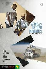 Africa's Return Migrants: The New Developers? (Africa Now), , Very Good, Paperba
