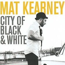 City of Black & White by Mat Kearney (CD, May-2009, Inpop Records)