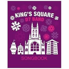 King's Square Songbook : By D7 Band by Angela De Souza (2010, Paperback)