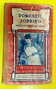 Domestic Jobbing: The Repair of Household By Paul N. Hasluck (Hardcover, 1912)