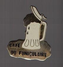 Pin's café du funiculaire (Le Havre)