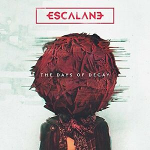 ESCALANE-THE DAYS OF DECAY (UK IMPORT) CD NEW