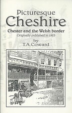 Picturesque Cheshire - Chester and the Welsh Border | Historical Guide