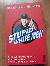 Michael Moore Stupid White Men Piper ISBN 3492045170