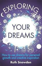 Exploring Your Dreams: How to use dreams for personal growth and creative inspir