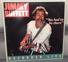"""Jimmy Buffet You had To Be There 12"""" DBL LP Recorded Live ABC Records 1978 EX-"""