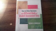 How to Make Decisions with Different Kinds of Student Assessment Data by...