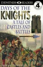 DK Readers: Days of the Knights -- A Tale of Castles and Battles (Level 4: Profi