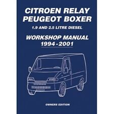 Citroen Relay Peugeot Boxer 1.9 and 2.5 Diesel Owners Workshop Manual 1994-2001