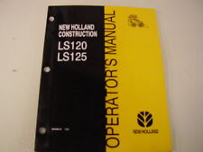 NEW HOLLAND LS120 / LS125 SKIDSTEER OPERATORS MANUAL
