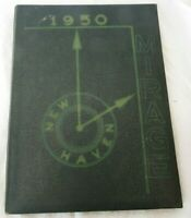 1950 New Haven High School Yearbook, The Mirage, New Haven Indiana