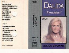 K 7 AUDIO (TAPE) DALIDA *ROMANTICA*