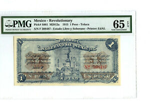 1915 MEXICO REVOLUTIONARY 1 PESO PMG 65 EPQ BANKNOTE PICK# S881 M2812a RARE