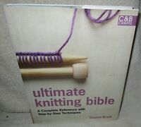 2008 ULTIMATE KNITTING BIBLE Sharon Brant Ref w/ Step by Step Techniques HCDJ