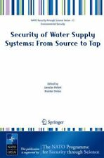 Security of Water Supply Systems: from Source to Tap by Pollert, Jaroslav New,,