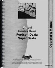Ford Dexta Tractor Operators Manual