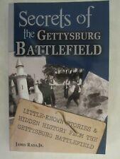 Secrets of the Gettysburg Battlefield: Little-Known Stories & Hidden History Fro